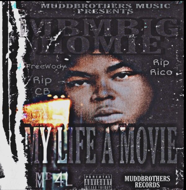 "Stream: @MbmBighomie Project ""My Life A Movie"""