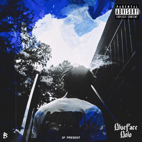 "Stream: @BluefaceBolo Drops ""All Blue On My End"""