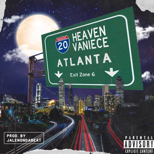 "Stream: Heaven Vaniece Releases Highly Anticipated Single ""Atlanta"""