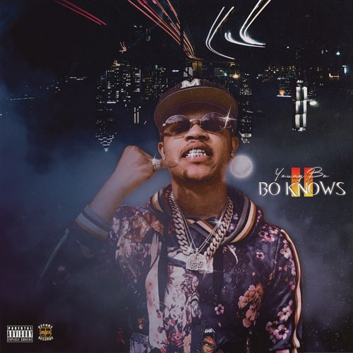 "Stream: @YoungBo101's ""Bo Knows II"""
