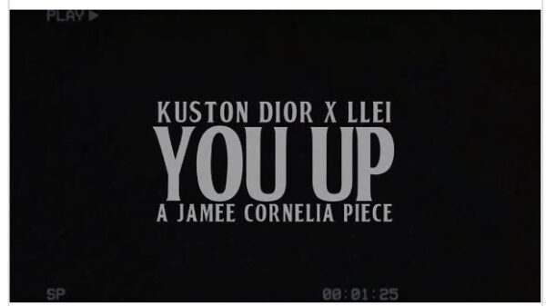 "Watch: @KushtonDior + LLEI in ""You Up"" (Shot. @JameeCornelia)"