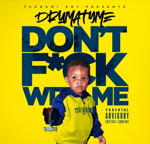 """Watch: California Rapper DrumaTyme Shares """"Don't F*** with Me"""" Visual"""
