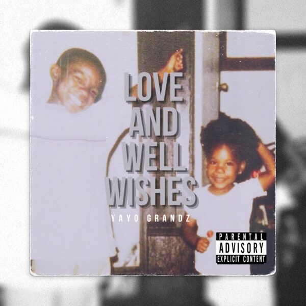 """Stream: @YayoGrandz Gives Us """"Love and Well Wishes"""""""
