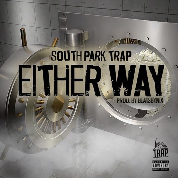 """Stream: South Park Trap Drops """"Either Way"""""""